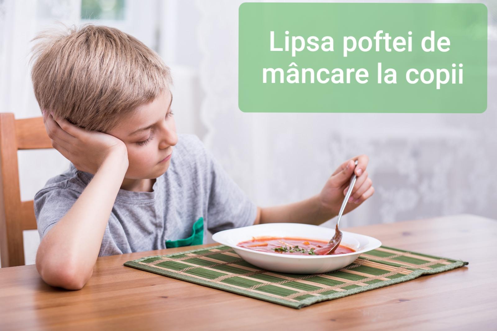 Lipsa Poftei De Mâncare La Copii